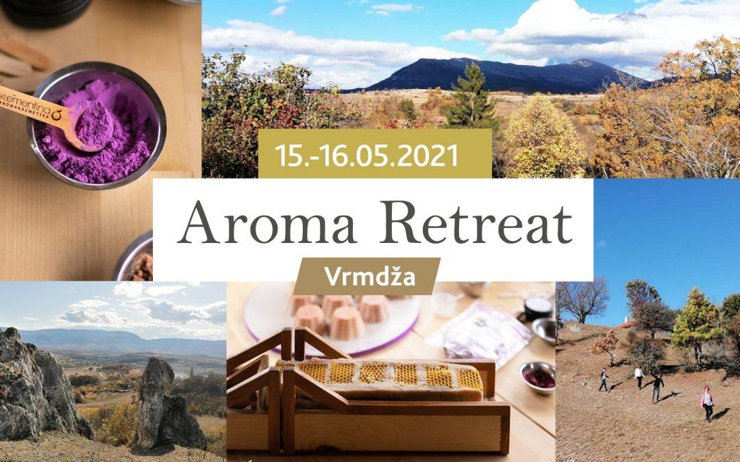 Aroma Retreat – Vrmdža 15.-16. maj 2021.